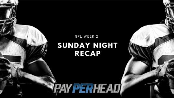 NFL Week 2 - Sunday Night Recap